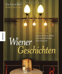 Wiener Geschichten_Eva Gesine Baur_Berthold Steinhilber_KNESEBECK Verlag