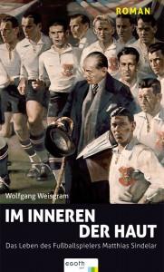 Mathias Sindelar und sein papierenes Fußballerleben