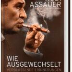 Buch Cover Wie ausgewechselt Rudi Assauer