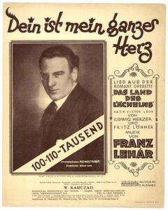 Dein ist mein ganzes Herz. Operette von Franz Lehar. Kammersänger Richard Tauber.