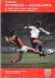 Offizielles Matchprogramm des ÖFB anlässlich des Länderspieles gegen Jugoslawien 1985 in Linz.