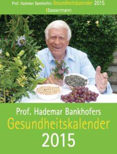 Gesundheitskalender 2015_Prof. Hademar Bankhofer