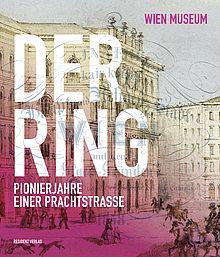 Der Ring / Ausstellungskatalog zur Ausstellung.