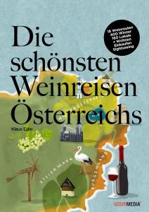 """""""Die schönsten Weinreisen Österreichs"""" von Klaus Egle"""