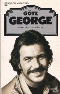 Und 1989 erschien in der HEYNE Filmbibliothek jenes Taschenbuch mit dem Titel: Götz George / Seine Filme - sein Leben.