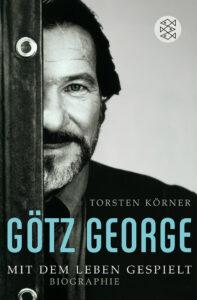 """Im Jahre 2008 verfasste Torsten Körner jene Götz George / Mit dem leben gespielt-Biografie, die George zu dem Zitat veranlassten: """"Der Autor Torsten Körner weiß viel mehr über mich als ich selbst. Er gibt mir ein neues Leben."""""""