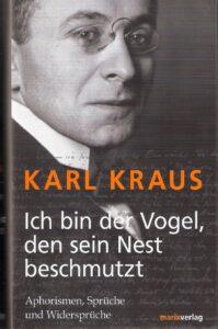 Karl Kraus_Ich bin der Vogel, den sein Nest beschmutzt_Scan oepb.at