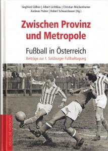 Zwischen Provinz und Metropole_Fussball in Österreich_Scan oepb.at