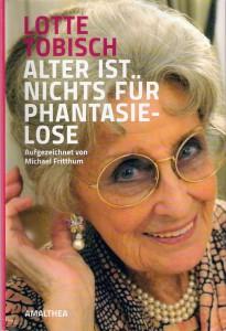 Lotte Tobisch_Alter ist nichts für Phantasielose_Scan oepb.at