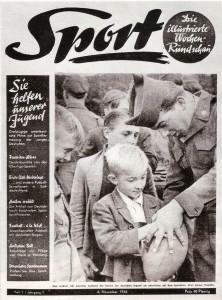 """Was als """"Sport Illustrierte"""" vor 70 Jahren anno 1946 begann ..."""