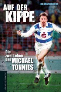 Michael Tönnies / Auf der Kippe - lesenswert, interessant und traurig zugleich.