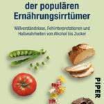 Lexikon der populärsten Ernährungsirrtümer_PIPER Verlag GmbH