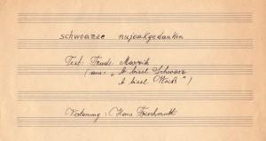 """Originalpartitur: Der Welser Chorleiter und Dirigent Hans Frischmuth vertont Trude Marziks """"schwoazze nujoakgedanken"""". Foto: Österreichische Nationalbibliothek"""