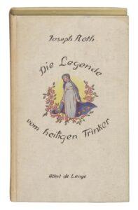 """Joseph Roth, """"Die Legende vom heiligen Trinker"""", Allert de Lange Verlag, 1939. Foto: Österreichische Nationalbibliothek"""