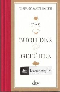 Das Buch der Gefühle_Tiffany Watt Smith_Deutscher Taschenbuchverlag_Scan oepb.at