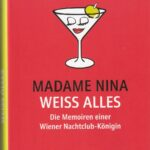 Madame Nina weiss alles_Verlag edition a_Scan oepb.at