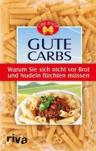 Buch-Cover GUTE CARBS - erscheint im September 2017. Foto: RIVA Verlag
