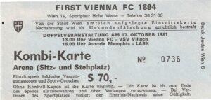 Die fußballerischen Doppelveranstaltungen der Vienna (2. Division) mit der Austria (1. Division) während der Saison 1981/82 sind legendär. Anbei die Eintrittskarte vom 17. Oktober 1981. Aus Austria Memphis gg. LASK / 2 : 0. Sammlung: oepb