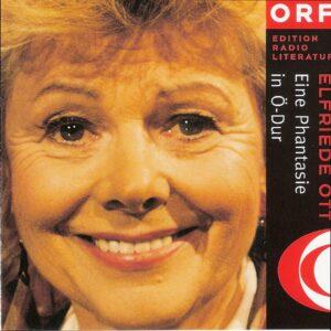 ORF CD_Eine Phantasie in Ö-Dur_von Elfriede Ott_Scan oepb.at
