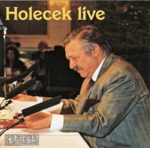 Preiser Records CD STEREO 90644 von 2004 / Holecek live. Mitschnitt einer Lesung im Palais Harrach zu Wien.