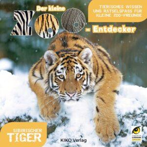 ZOOEntdecker_Tiger_Umschlag_Deutsch_Logo.indd