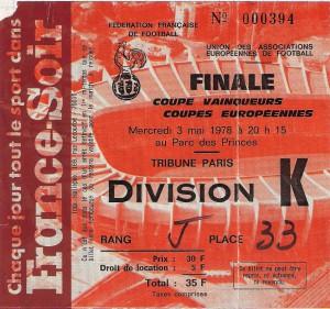 Erstmals steht eine österreichische Fußball-Mannschaft in einem Europapokal-Finale. Hier die Eintrittskarte vom Finale 1978. Sammlung: oepb