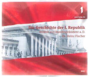 """CD Cover """"Die Geschichte der I. Republik"""", erschienen beim und im ORF. Scan: oepb"""