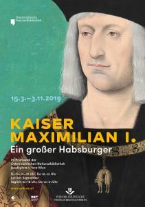 """Ausstellungsplakat """"Kaiser Maximilian I. Ein großer Habsburger."""" - Foto: Österreichische Nationalbibliothek"""