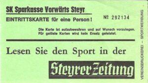 Eintrittskarte vom 31. Mai 1986. Aus SK Vorwärts Steyr gg. SK VÖEST Linz, 3 : 0 (1 : 0). Sammlung: oepb