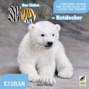 Cover Der kleine Zoo-Entdecker / Eisbär. Foto: Daniel Zupanc