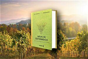 Blick auf Wein aus Österreich: Die Geschichte. Foto: ÖWM