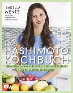 Izabella Wentz_Das Hashimoto Kochbuch_9783742310637