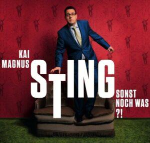 Kai Magnus Sting_Sonst noch was_www.kaimagnussting.de