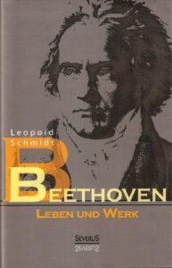 BEETHOVEN_Leben und Werk_von Leopold Schmidt_Scan oepb.at