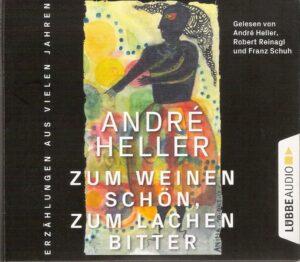 André Heller_Hör CD Zum Weinen schön_zum Lachen bitter_Scan oepb.at