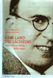 Buch-Cover KEIN LAND DES LÄCHELNS – Fritz Löhner-Beda (1883-1942) von Barbara Denscher und Helmut Peschina.