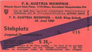 Die Eintrittskarte vom Samstag, 20. Juni 1981 vom Wiener Sportclub-Platz. Aus FK Austria Wien gg. GAK, 6 : 1 (Pausenstand 5 : 1). Sammlung: oepb