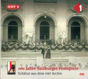 """Mit der Hör-CD """"100 Jahre Salzburger Festspiele"""" gelang dem ORF - Edition Ö1 ein weiteres Schmankerl aus seinem schier unausschöpflich-reichhaltigen Archiv."""